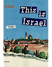 This Is Israel (This Is...travel) [Idioma Inglés]: A Children's Classic