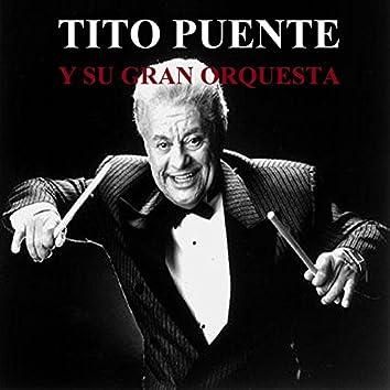 Tito Puente y Su Gran Orquesta