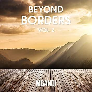 Beyond Borders, Vol. 2