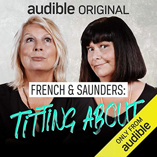 Page de couverture de French & Saunders: Titting About