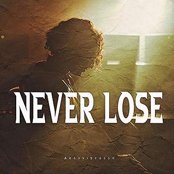 Never Lose