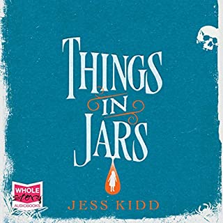 Things in Jars                   By:                                                                                                                                 Jess Kidd                               Narrated by:                                                                                                                                 Jacqueline Milne                      Length: 11 hrs and 27 mins     4 ratings     Overall 5.0