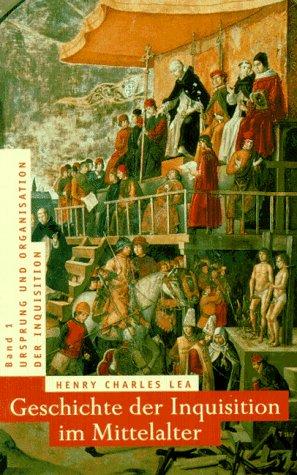 Geschichte der Inquisition im Mittelalter. 3 Bände