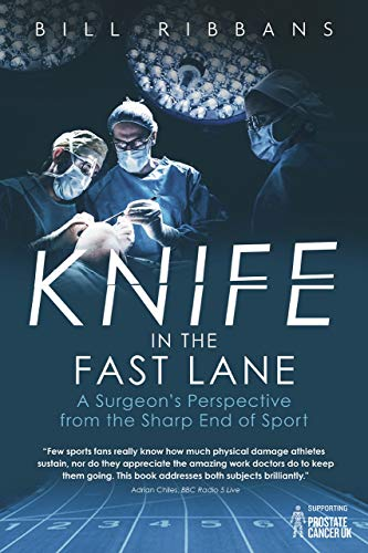 Knife in the Fast Lane: A Surgeon's Perspective from the Sharp End of Sport