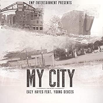 My City (feat. Young Deuces)