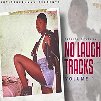 No Laugh Tracks, Vol. 1