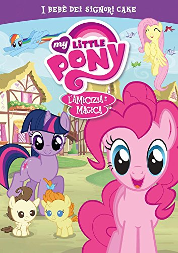 My Little Pony - Stagione 02 #03 - I Bebe' Dei Signori Cake [Italia] [DVD]