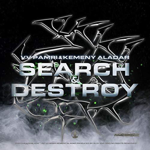 Search & Destroy (feat. kemény aladár) [Explicit]