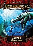 Beast Quest Legend 2 - Sepron, König der Meere: mit farbigen Illustrationen
