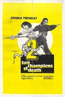 Two Champions of Death Movie Poster (27 x 40 Inches - 69cm x 102cm) (1978) -(Meng Lo)(Sheng Chiang)(Li Wang)(Feng Lu)(Siu-hou Chin)(Tat-wah Cho)