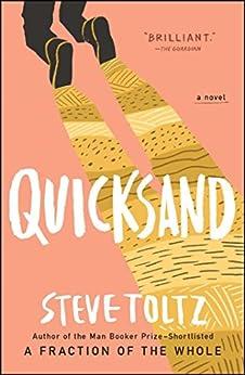 Quicksand by [Steve Toltz]