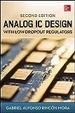 Analog IC Design with Low-Dropout Regulators,...