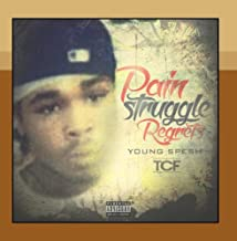 Pain Struggle Regrets by Young Spesh