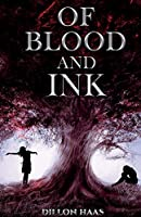 Of Blood and Ink