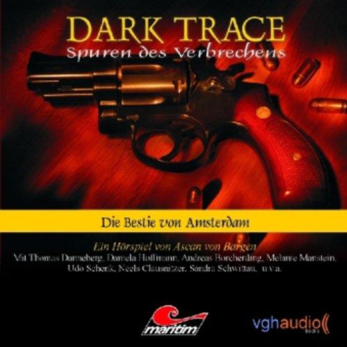 Die Bestie von Amsterdam (Dark Trace 1) Titelbild