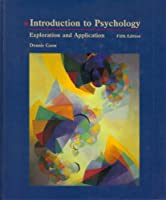 Introduction to Psychology: Exploration and Application