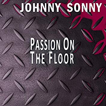 Passion On The Floor