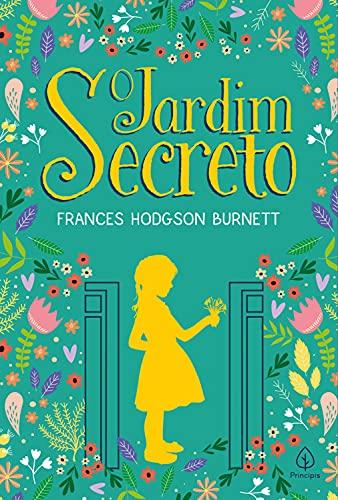 O jardim secreto (Clássicos da literatura mundial)
