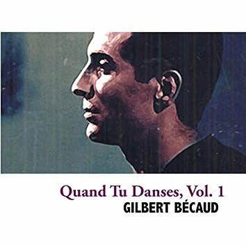 Quand Tu Danses, Vol. 1