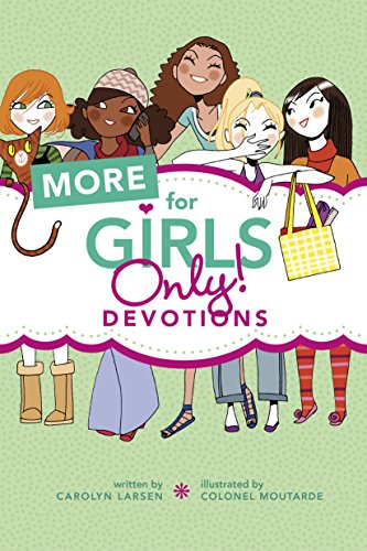Download More for Girls Only!: Devotions 1496401964
