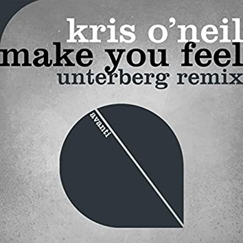 Make You Feel (Unterberg Remix)