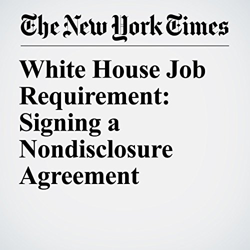 White House Job Requirement: Signing a Nondisclosure Agreement copertina