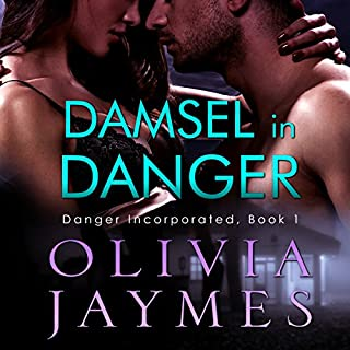 Damsel in Danger     Danger Incorporated, Volume 1              By:                                                                                                                                 Olivia Jaymes                               Narrated by:                                                                                                                                 Lance Greenfield                      Length: 7 hrs and 16 mins     3 ratings     Overall 4.0