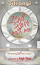 It All Starts With Me: An Interactive Guide to Discovering Self and Loving It