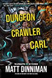 Dungeon Crawler Carl: A LitRPG/Gamelit Adventure