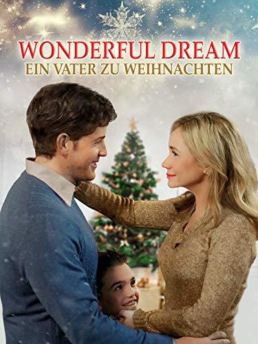 Wonderful Dream: Ein Vater zu Weihnachten