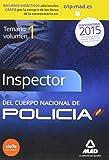 Inspectores del Cuerpo Nacional de Policía. Temario Volumen I Ciencias Jurídicas.: 1 (Fuerzas Cuerpos Seguridad 2015)