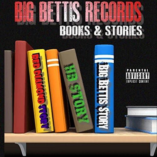 Big Bettis, Red Diamond & Hell B
