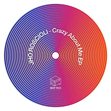 Crazy About Me EP