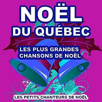 Noël du Québec (Les plus grandes chansons de Noël)