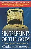Fingerprints Of The Gods: The Quest Continues (New Updated Edition) - Graham Hancock