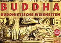 BUDDHA Buddhistische Weisheiten (Wandkalender 2022 DIN A2 quer): Kalender mit Buddhistischen Weisheiten und Tagesplaner (Geburtstagskalender, 14 Seiten )