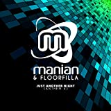 Just Another Night (Anthem 4) (Manian Mix)