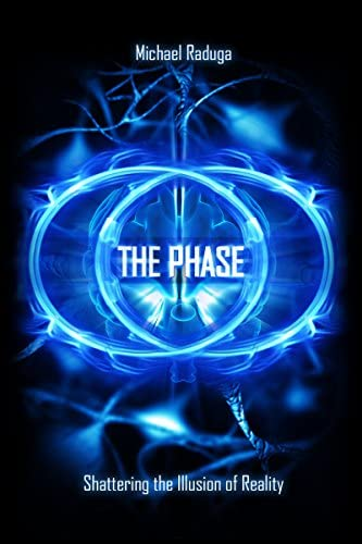 The Phase Shattering the Illusion of Reality product image