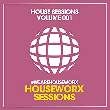 House Sessions (Volume 001)