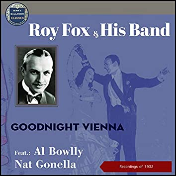 Goodnight Vienna (Recodings of 1932)