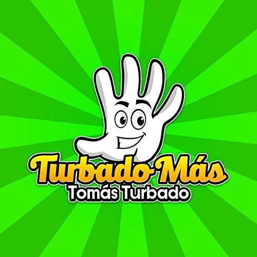 Turbado Más [Explicit]