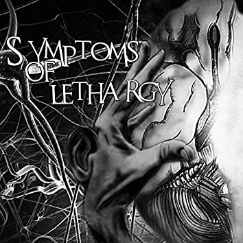 Sympthoms of Lethargy