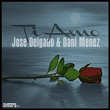 Ti Amo EP (feat. Dani Menez)