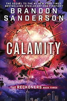 Calamity (The Reckoners Book 3) by [Brandon Sanderson]