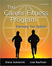 [By Diane Sukiennik] The Career Fitness Program: Exercising Your Options (11th Edition)-[Paperback] Best selling book for |Job Hunting (Books)|