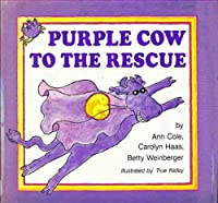 Purple Cow to the Rescue 0316151041 Book Cover