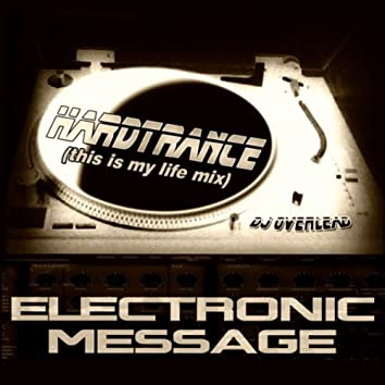 Electronic Message (This Is My Life Mix)