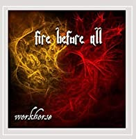 Fire Before All