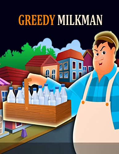 Couverture du livre Greedy Milkman: English Cartoon | Moral Stories For Kids | Classic Stories (English Edition)