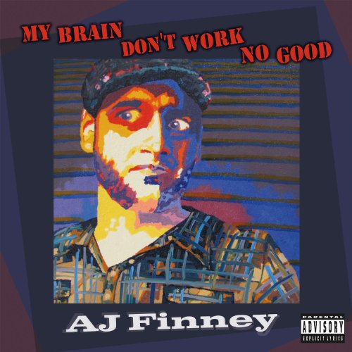 My Brain Don't Work No Good audiobook cover art